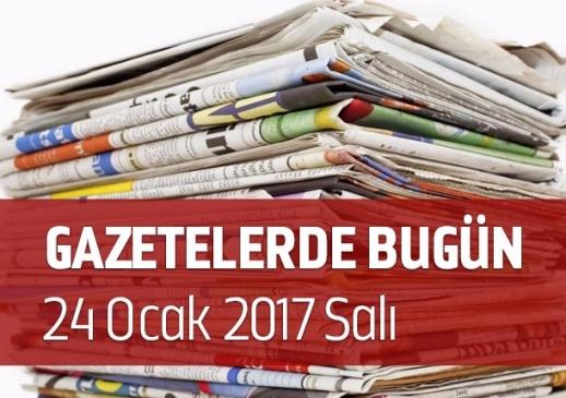 Gazetelerde Bugün | 24 Ocak Salı