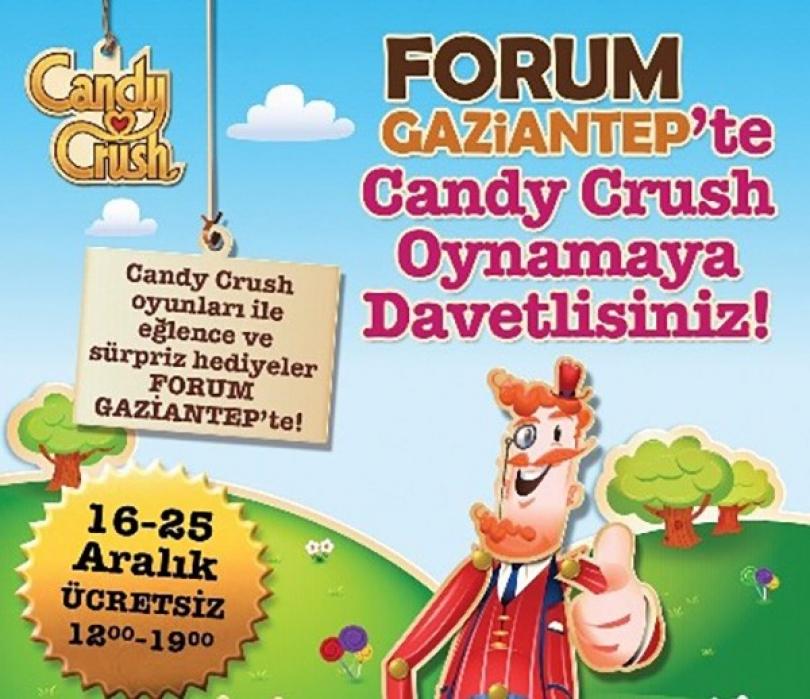 CandyCrush, Forum Gaziantep'e geliyor